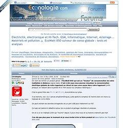 EcoWatt 850 suiveur de conso globale : tests et analyses : Electricité, hi-tech, informatique, éclairage: matériel, trucs, astuces, énergie et pollution