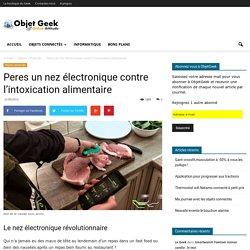 Peres, nez électronique contre les intoxications alimentaires