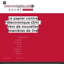 Le papier contre l'électronique (3/4) : Vers de nouvelles manières de lire