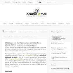 Messagerie électronique perspective 2009-2013, tendances & usages