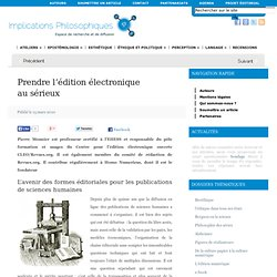 Implications philosophiques » Prendre l'édition électronique au sérieux