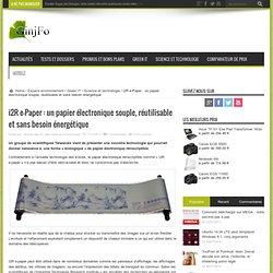 i2R e-Paper : un papier électronique souple, réutilisable et sans bésoin énergétique