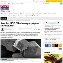 Avec les MOF, l'électronique prépare sa révolution