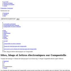 Sites, blogs et lettres électroniques sur Compostelle