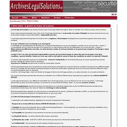 Archivage probant de documents électroniques ou scannerisés, dématérialisés