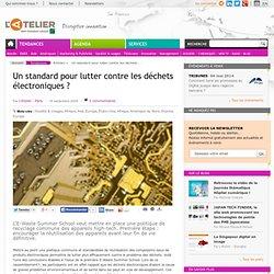 Un standard pour lutter contre les déchets électroniques ?