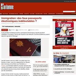 Immigration: des faux passeports électroniques indétectables ?