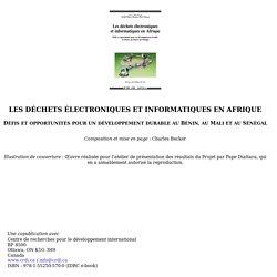 Les déchets électroniques et informatiques en Afrique: Défis et opportunités pour un développement durable au Bénin, au Mali et au Sénégal