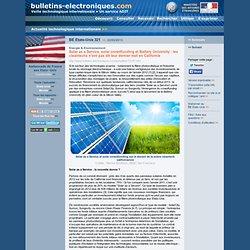 2013/02/22> BE Etats-Unis321> Solar as a Service, solar crowdfunding et Battery University : les cleantechs n'ont pas dit leur dernier mot en Californie