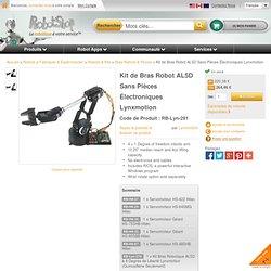 Kit de Bras Robot AL5D Sans Pièces Électroniques Lynxmotion