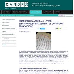 Canopé Créteil - Proposer un accès aux livres électroniques en assurant le continuum pédagogique