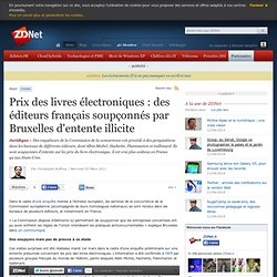 Prix des livres électroniques : des éditeurs français soupçonnés par Bruxelles d'entente illicite