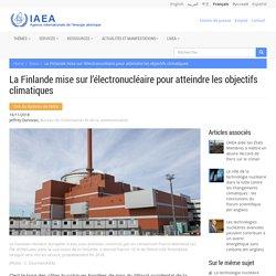 La Finlande mise sur l'électronucléaire pour atteindre les objectifs climatiques