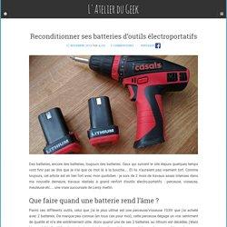 Reconditionner ses batteries d'outils électroportatifs – L'Atelier du Geek