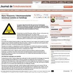 Dans l'Essonne, l'électrosensibilité reconnue comme un handicap - Journal de l'environnement