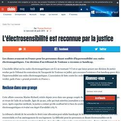 L'électrosensibilité est reconnue par la justice