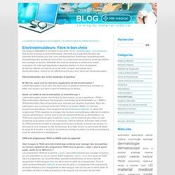 Electrostimulateurs: Faire le bon choix - le blog du matériel médical