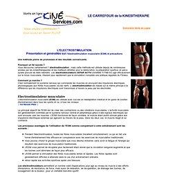 Présentation et généralités sur l'électrostimulation musculaire (ESM) et précautions