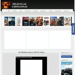 Ver Elefante blanco (2012) Online - Peliculas Online Gratis