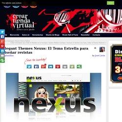 Elegant Themes Nexus: El Tema Estrella para Diseñar Revistas