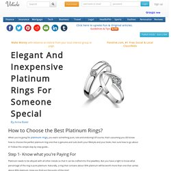 Elegant and inexpensive platinum rings for someone special