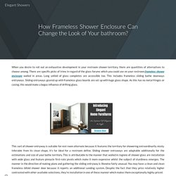 How Frameless Shower Enclosure Can Change the Look of Your bathroom?