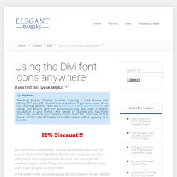 Using the Divi font icons anywhere - Divi, tweaks