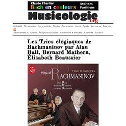 Les Trios élégiaques de Rachmaninov par Alan Ball, Bernard Mathern, Élisabeth Beaussier