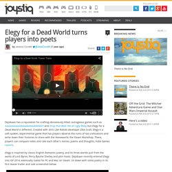 Elegy for a Dead World turns players into poets
