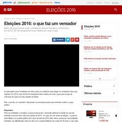 Eleições 2016: o que faz um vereador - notícias em Eleições 2016