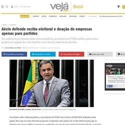 Aécio defende recibo eleitoral e doação de empresas apenas para partidos