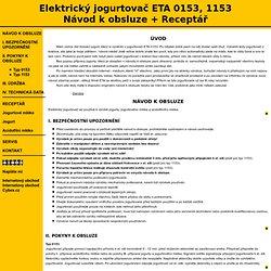 Elektrický jogurtovač ETA 0153, 1153 - Návod k obsluze + Receptář