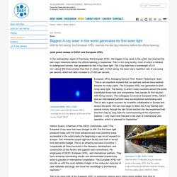 DESY News: Biggest X-ray laser in the world generates its first laser light - Deutsches Elektronen-Synchrotron DESY