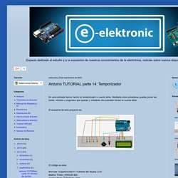 E-elektronic: Arduino TUTORIAL parte 14: Temporizador