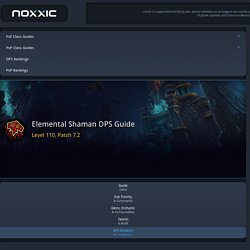 Elemental Shaman DPS Rotation, Cooldowns, and Abilities (Legion 7.2) - Noxxic