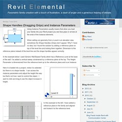 Revit Elemental: Shape Handles (Dragging Grips) and Instance Parameters