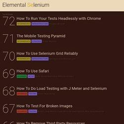 Elemental Selenium: Receive a Free, Weekly Tip on Using Selenium like a Pro