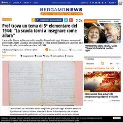 """Prof trova un tema di 5ª elementare del 1944: """"La scuola torni a insegnare come allora"""" - Bergamo News"""