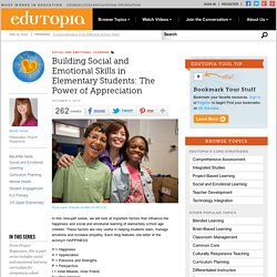 Building Social and Emotional Skills in Elementary Students: The Power of Appreciation