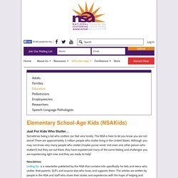 Elementary School-Age Kids (NSAKids) - National Stuttering Association