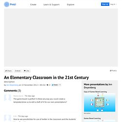 An Elementary Classroom in the 21st Century by Jen Deyenberg on Prezi