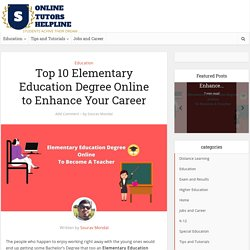 Top 10 Elementary Education Degree Online to Enhance Your Career