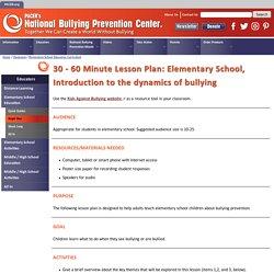 Elementary School Educational Lesson Plan - National Bullying Prevention Center