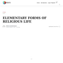 ELEMENTARY FORMS OF RELIGIOUS LIFE - Shouts