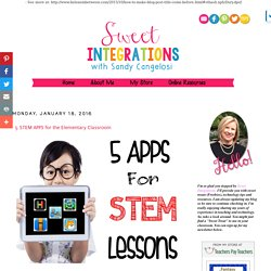 5 STEM APPS for the Elementary Classroom