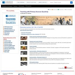 Elementary Learners, Fall 2010 - TPS Quarterly- Teaching with Primary Sources