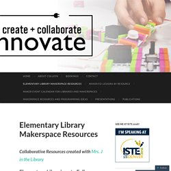 Elementary Library Makerspace Resources