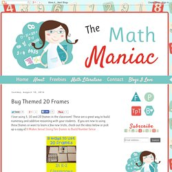 The Elementary Math Maniac: Bug Themed 20 Frames