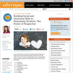 Building Social and Emotional Skills in Elementary Students: The Power of Perspective
