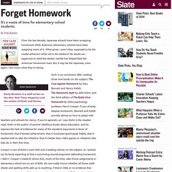 Elementary-school students shouldn't do homework.